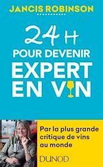 Téléchargez le livre :  24h pour devenir expert en vin