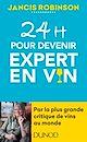 Télécharger le livre : 24h pour devenir expert en vin