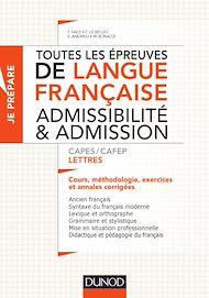 Téléchargez le livre :  Toutes les épreuves de langue française - Admissibilité et admission - CAPES/CAFEP Lettres