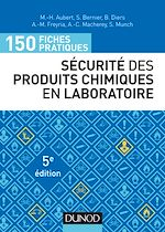 Download this eBook 150 fiches pratiques de sécurité des produits chimiques au laboratoire - 5e éd.