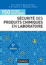 Téléchargez le livre :  150 fiches pratiques de sécurité des produits chimiques au laboratoire - 5e éd.