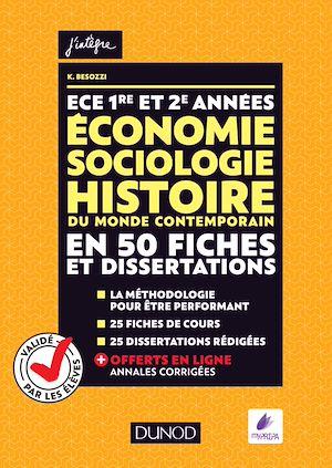 Téléchargez le livre :  ECE 1 et 2 - Economie, Sociologie, Histoire du monde contemporain en 50 fiches et dissertations
