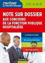 Téléchargez le livre :  Note sur dossier aux concours de la fonction publique hospitalière