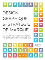 Téléchargez le livre :  Design graphique et stratégie de marque