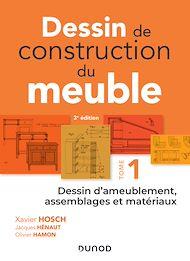 Téléchargez le livre :  Dessin de construction du meuble - Tome 1