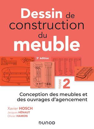 Téléchargez le livre :  Dessin de construction du meuble - Tome 2