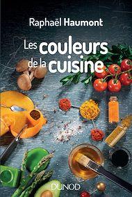 Téléchargez le livre :  Les couleurs de la cuisine