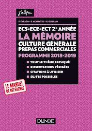 Téléchargez le livre :  ECS-ECE-ECT 2e année - La mémoire - Culture générale Prépas commerciales - Programme 2018-2019