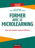 Download this eBook Former avec le Microlearning