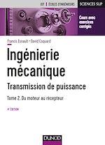 Download this eBook Ingénierie mécanique - Transmission de puissance - Tome 2