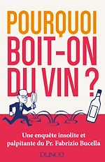 Download this eBook Pourquoi boit-on du vin?