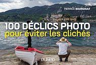 Téléchargez le livre :  100 déclics photo pour éviter les clichés