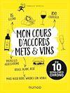Télécharger le livre :  Mon cours d'accords mets et vins