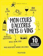 Download this eBook Mon cours d'accords mets et vins