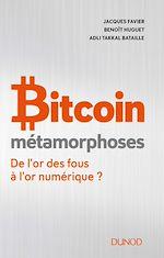 Téléchargez le livre :  Bitcoin - Métamorphoses