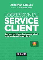 Téléchargez le livre :  L'obsession du service client