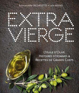 Extra Vierge | Dechelette, Emmanuelle. Auteur