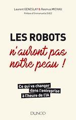 Download this eBook Les robots n'auront pas notre peau !