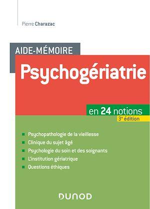 Téléchargez le livre :  Aide-mémoire Psychogériatrie - 3e éd