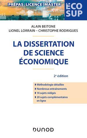 Téléchargez le livre :  La dissertation de science économique - 2e éd.