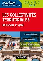 Download this eBook Les collectivités territoriales en fiches et QCM - Cat. A, B, C - 2019