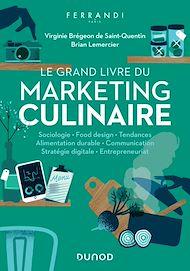 Téléchargez le livre :  Le grand livre du marketing culinaire