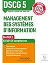 Télécharger le livre :  DSCG 5 Management des systèmes d'information - Manuel