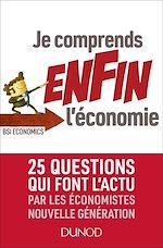 Téléchargez le livre :  Je comprends ENFIN l'économie