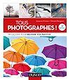 Télécharger le livre :  Tous photographes ! 3e éd.