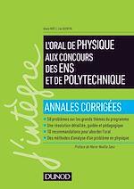 Téléchargez le livre :  Réussir l'oral de physique aux concours des ENS et de Polytechnique