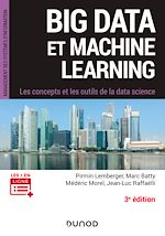 Download this eBook Big Data et Machine Learning - 3e éd.