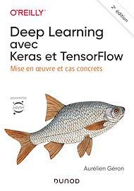 Téléchargez le livre :  Deep Learning avec Keras et TensorFlow