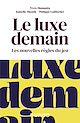 Télécharger le livre : Le luxe demain