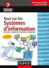 Téléchargez le livre :  Tout sur les systèmes d'information - 4e éd.