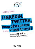 Download this eBook LinkedIn, Twitter pour développer votre activité - 2e éd.