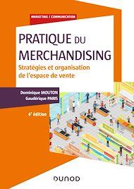 Téléchargez le livre :  Pratique du merchandising - 4e éd.