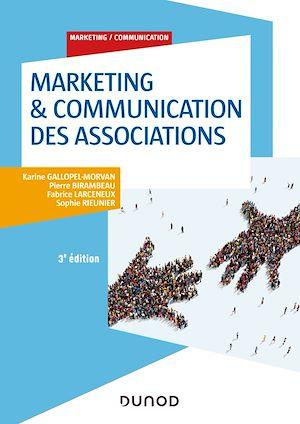 Téléchargez le livre :  Marketing & Communication des associations - 3e éd.