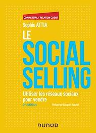 Téléchargez le livre :  Le Social selling - 2e éd.