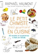 Download this eBook Le petit chimiste (très)  gourmand en cuisine