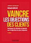 Télécharger le livre :  Vaincre les objections des clients - 4e éd.
