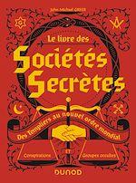 Téléchargez le livre :  Le livre des sociétés secrètes