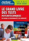 Le Grand Livre des tests psychotechniques de logique, de personnalité et de créativité - 2019-2020   Souder, Dominique