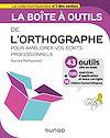 Télécharger le livre :  La boîte à outils de l'orthographe