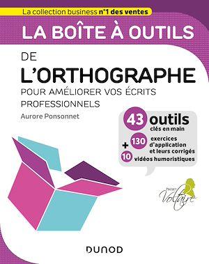 Téléchargez le livre :  La boîte à outils de l'orthographe