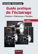 Download this eBook Guide pratique de l'éclairage - 6e éd.