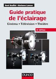 Téléchargez le livre :  Guide pratique de l'éclairage - 6e éd.