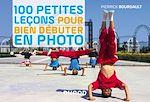 Download this eBook 100 petites leçons pour bien débuter en photo