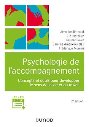 Téléchargez le livre :  Psychologie de l'accompagnement - 2e éd.