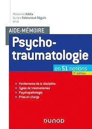 Téléchargez le livre :  Aide-mémoire - Psychotraumatologie - 3e éd.