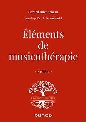Téléchargez le livre :  Éléments de musicothérapie - 3 éd.